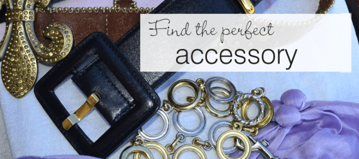 Find the perfect accessory